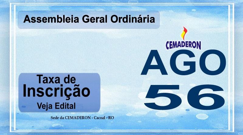 INSCRIÇÕES E EDITAL- 56ª AGO  (prorrogado)